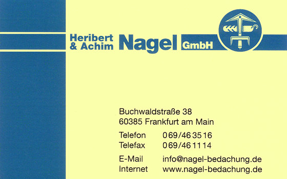 Nagel GmbH, Heribert + Achim
